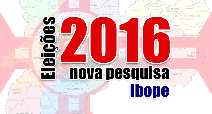 Atualizado: Pesquisa Ibope para prefeitura de São Paulo